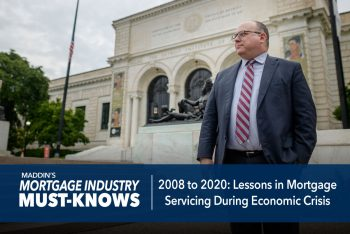 Mortgage Industry Must-Knows: 2008 to 2020: Lessons in Mortgage Servicing During Economic Crisis