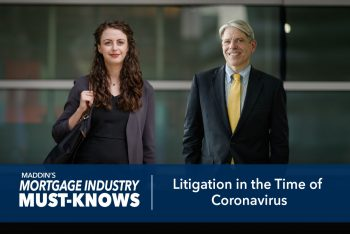 Mortgage Industry Must-Knows: Litigation in the Time of Coronavirus
