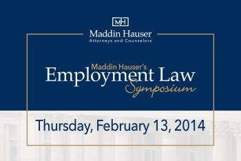 Maddin Hauser - 2014 Employment Law Symposium