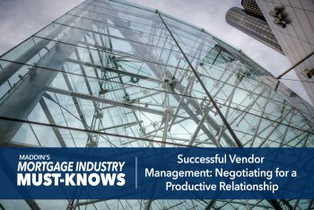 Mortgage Industry-Must-Knows-Successful-Vendor-Management