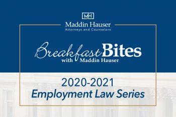 2020-2021 BREAKFAST BITES: Employment Law Series