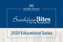 Maddin Hauser's 2020 Breakfast Bites for Tax Practitioners