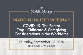 WEBINAR: COVID-19: The Parent Trap Childcare & Caregiving Considerations in the Workforce