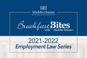 2021-2022 Breakfast Bites: Employment Law Series