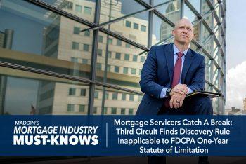 Mortgage Servicers Catch A Break