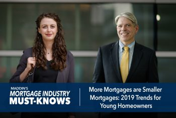 More Mortgages are Smaller Mortgages: 2019 Trends for Young Homeowners