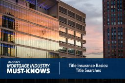 Title Insurance Basics: Title Searches